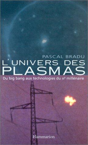 9782082100236: L'UNIVERS DES PLASMAS. Du big bang aux technologies du III�me mill�naire