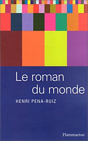 9782082100373: Le Roman du monde