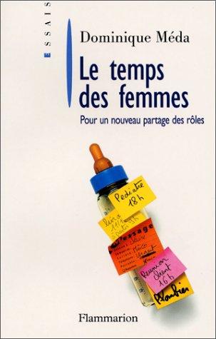 9782082100434: Le Temps des femmes. Pour un nouveau partage des rôles