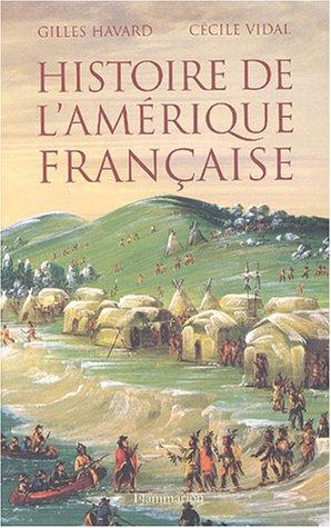 9782082100458: Histoire de l'Amérique Française