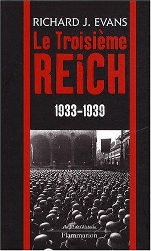 Le Troisième Reich : Volume 2, 1933-1939 (French edition): Richard-J Evans