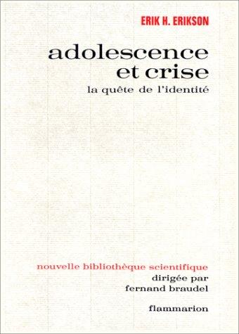 9782082101837: Adolescence et crise : La quête de l'identité (Nouvelle bibliotheque scientif)