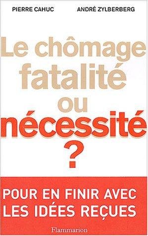 9782082103619: Le ch�mage, fatalit� ou n�cessit� ?