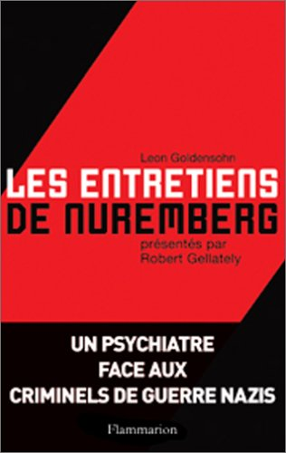 Les entretiens de Nuremberg (French Edition): Leon Goldensohn