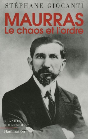 9782082104951: Charles Maurras : Le chaos et l'ordre