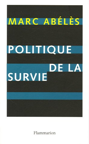 9782082105002: Politique de la survie