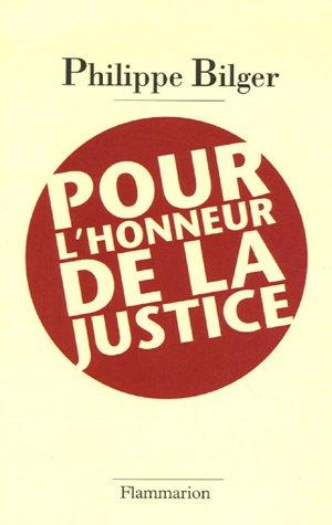 9782082105712: Pour l'honneur de la justice (French Edition)