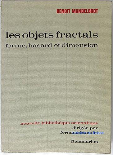 Les objets fractals : forme, hasard et: Mandelbrot Benoît