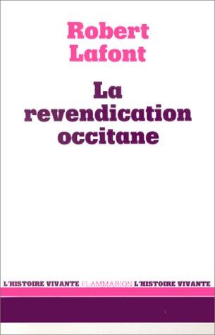 9782082108010: La revendication occitane (Collection L'Histoire vivante) (French Edition)