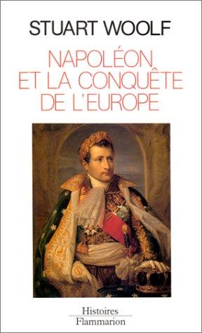 9782082109505: Napoléon et la conquête de l'Europe