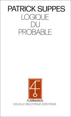 9782082111300: Logique du probable: Demarche bayesienne et rationalite (Nouvelle bibliotheque scientifique) (French Edition)