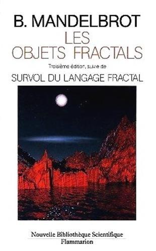 9782082111881: Les objets fractals: Forme, hasard et dimension (Nouvelle bibliothèque scientifique) (French Edition)