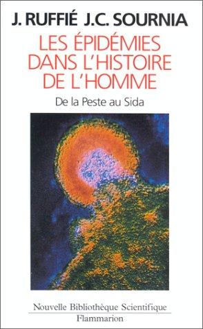 9782082112130: Les �pid�mies dans l'histoire de l'homme : Essai d'anthropologie m�dicale