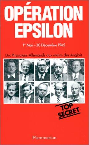 9782082112185: Op�ration Epsilon : Les transcriptions de Farm Hall