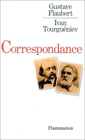 9782082115353: Gustave Flaubert-Ivan Tourguéniev: Correspondance (French Edition)