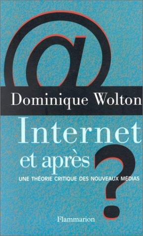 9782082118071: Internet et après ?: Une théorie critique des nouveaux médias ; suivi d'un glossaire (French Edition)