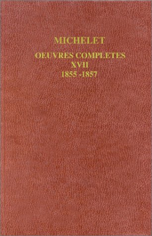 Michelet oeuvres rlcnlt17 (French Edition): Jules Michelet