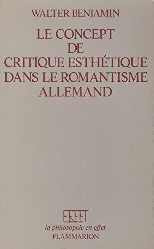 Le concept de critique esthétique dans le: BENJAMIN, WALTER