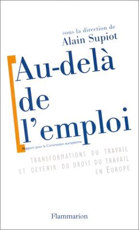 9782082125260: Au-del� de l'emploi : Transformations du travail et devenir du droit du travail en Europe