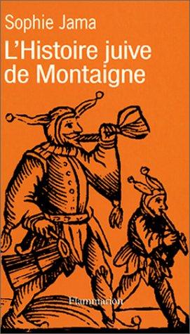9782082125352: L'histoire juive de Montaigne