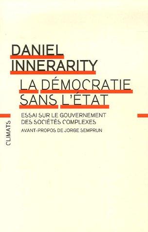 9782082131339: La démocratie sans l'Etat : Essai sur le gouvernement des sociétés complexes
