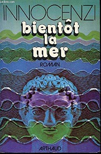 9782082559034: Bientot la Mer