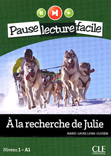 9782090313314: A la recherche de Julie. Con CD Audio (Pause lecture facile)