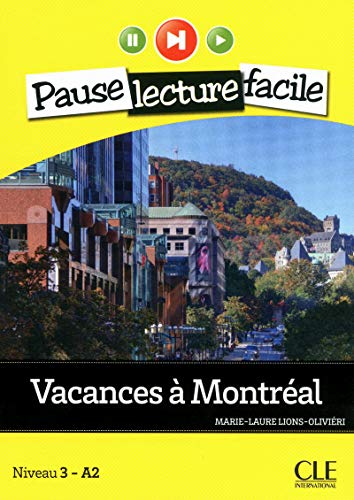 9782090313352: Vacances a Montreal. Con CD Audio (Pause lecture facile)