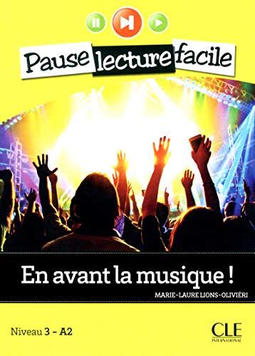 En avant la musique !: Lions-Olivi�ri, Marie-Laure