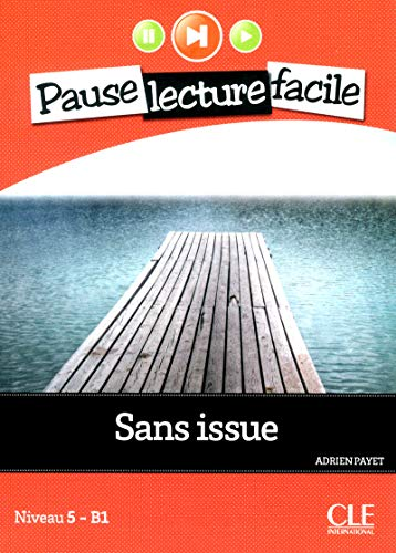 9782090313406: Sans issue. Con CD Audio (Pause lecture facile)