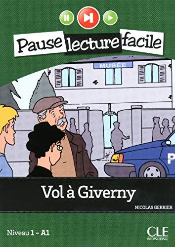 9782090313413: Vol à Giverny. A1.1. Con CD-Audio (Pause lecture facile)