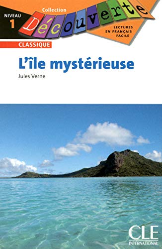 L'ile Mysterieuse (Collection Decouverte: Niveau 1): Verne