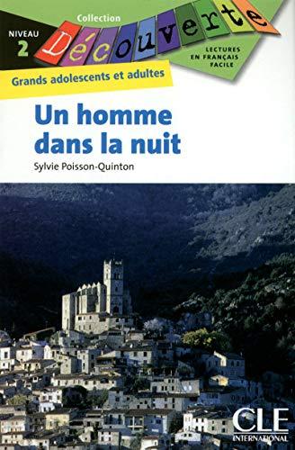 9782090314014: Un Homme Dans la Nuit (Collection Decouverte: Niveau 2) (French Edition)