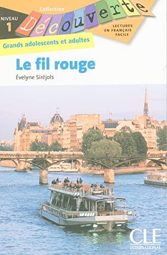 9782090314038: Le fil rouge - Niveau 1 - Lecture Découverte - Livre