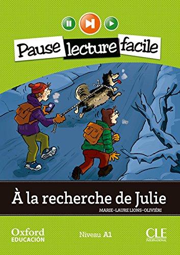 9782090314168: Pause Lecture Facile a la Recherche de Julie + CD Audio Version Oxford Niveau A1