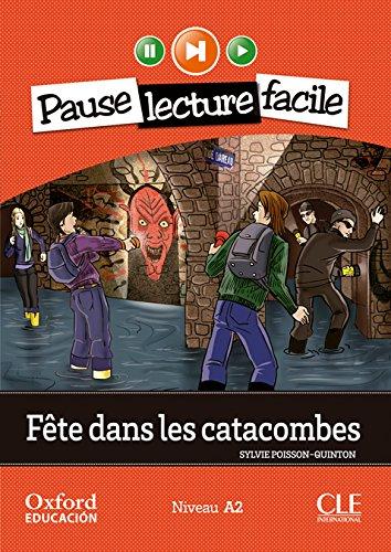 9782090314182: Pause Lecture Facile Dans les Catacombes + CD Audio Version Oxford Niveau A2
