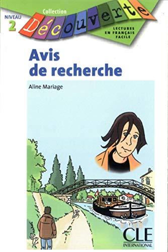 9782090314762: Avis de Recherche (Collection Decouverte: Niveau 2) (French Edition)