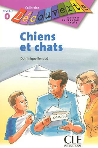 9782090315073: Chiens et chats : Niveau 0 (Découverte)