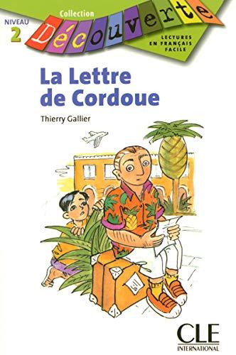 9782090315325: La Lettre de Cordoue (Level 2) (English and French Edition)