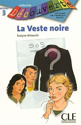 9782090315424: La Veste Noire (Level 3) (English and French Edition)