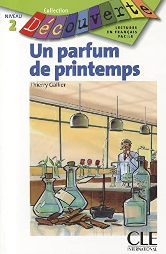9782090315448: Un parfum de printemps -Niveau 2 - Lecture Découverte - Livre