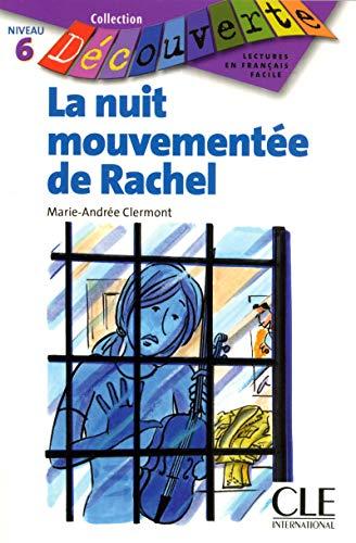 9782090315608: La Nuit Mouvementee de Rachel (Level 6) (English and French Edition)