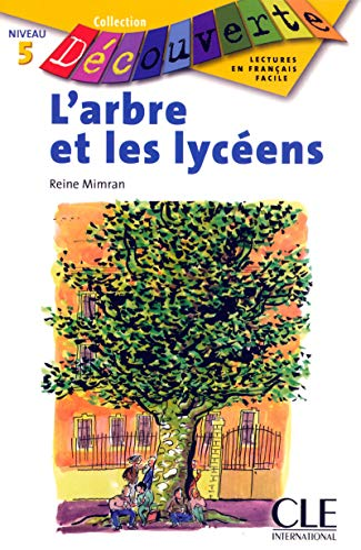 9782090315776: L'arbre et les lyc�ens : Niveau 5