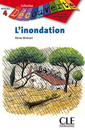 9782090315929: L'Inondation (Collection Decouverte: Niveau 4) (French Edition)
