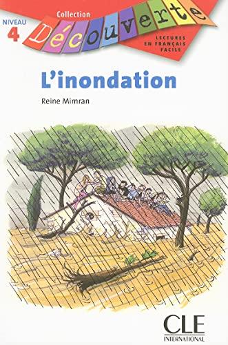 9782090315929: L'Inondation (Collection Decouverte: Niveau 4) (French Edition)