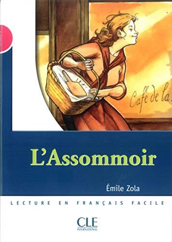 L'Assommoir : Niveau 3: Zola, Emile