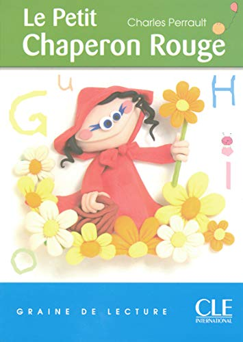 9782090316643: Graine de Lecture: Le Petit Chaperon Rouge (Level 1) (English and French Edition)