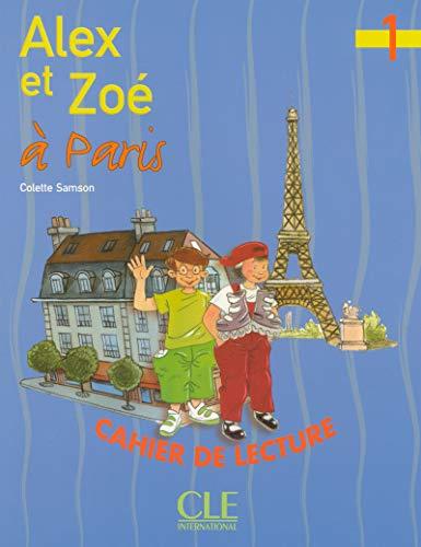 Alex Et Zoe a Paris: Cahier De: Samson, Colette