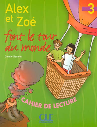 9782090316926: Alex Et Zoe Level 3 Alex Et Zoe Font Le Tour de Monde (Reader) (French Edition)