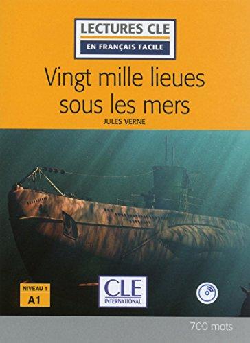 9782090317572: Vingt mille lieues sous les mers - Niveau 1 / A1 - Lectures CLE en français facile - Livre + CD - 2ème édition [Lingua francese]